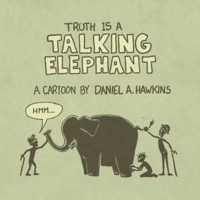Truth is a Talking Elephant - Thumbnail